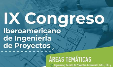 IX Congreso Iberoamericano de Ingeniería de Proyectos