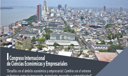 Primer Congreso Internacional de Ciencias Económicas y Empresariales