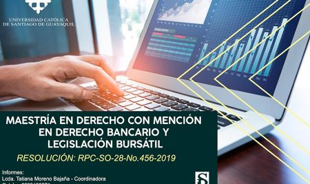 Maestría en Derecho con Mención en Derecho Bancario y Legislación Bursátil